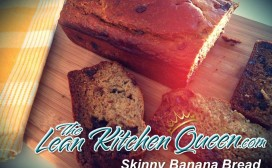 Lean Kitchen Queen Skinny Banana Bread