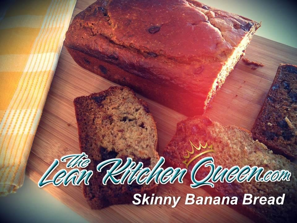 Lean Kitchen Queen Skinny Banana Bread